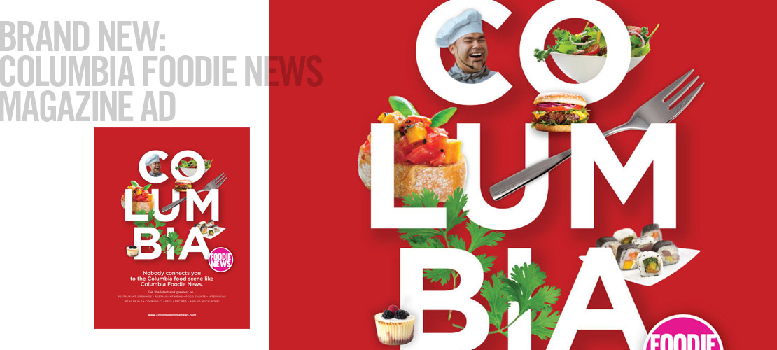 image of advertising design for columbia foodie news by dallas ad agency B12 Group